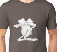 Die looking for a hand to hold Unisex T-Shirt