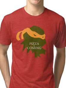 Pizza is Coming (Turtle Green Version) Tri-blend T-Shirt