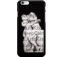 Keep Calm & Just Kiss iPhone Case/Skin