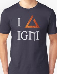 The Witcher 3 - I love Igni Unisex T-Shirt