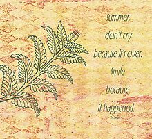 Summer ending quote on card. by Sandra Foster