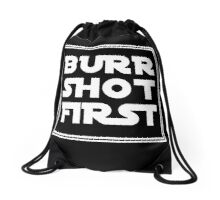 Burr Shot First - White Drawstring Bag