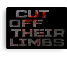 Dead Space - Cut Off Their Limbs Canvas Print