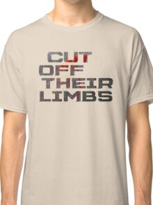 Dead Space - Cut Off Their Limbs Classic T-Shirt