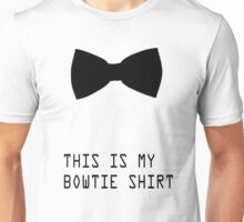 This is my bowtie shirt Unisex T-Shirt
