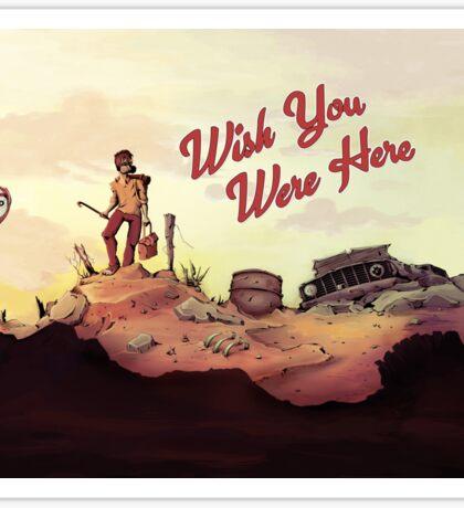 Wish you were here Sticker