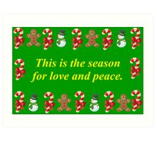 This is the Season For Love and Peace Art Print