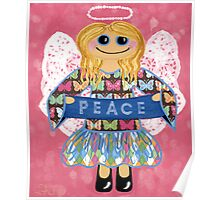 Butterfly Peace Angel - she has a message for all of us. Poster
