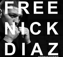 FREE NICK DIAZ by jabjabcross