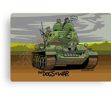 The Dogs of War: T34 Canvas Print