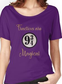 Fractions are Magical - Platform 9 3/4 Women's Relaxed Fit T-Shirt