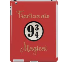 Fractions are Magical - Platform 9 3/4 iPad Case/Skin