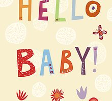 Hello Baby! by Nic Squirrell