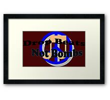 Drop Beats Not Bombs Framed Print
