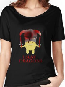 I Slay Dragons! Women's Relaxed Fit T-Shirt