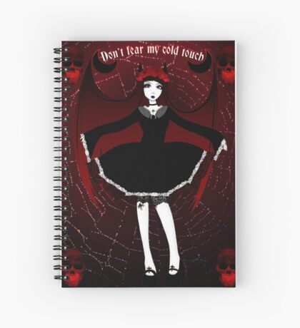 Don't fear my cold touch Spiral Notebook