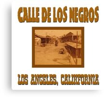 Calle de los Negros Canvas Print