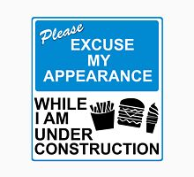 Please Excuse My Appearance Unisex T-Shirt