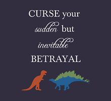 Curse Your Sudden But Inevitable Betrayal Women's Relaxed Fit T-Shirt
