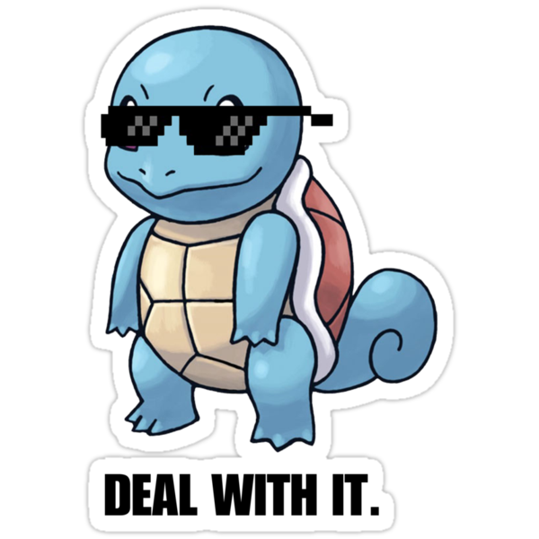 Squirtle - Deal with it. (Pokemon) by DarkArrow