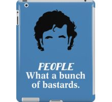 IT Crowd - What a Bunch of Bastards iPad Case/Skin