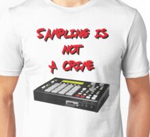 Sampling Is Not A Crime Unisex T-Shirt