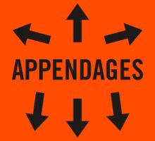 <<<APPENDAGES>>> by humanoidboogie