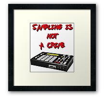 Sampling Is Not A Crime Framed Print