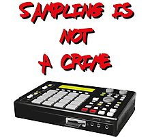 Sampling Is Not A Crime Photographic Print