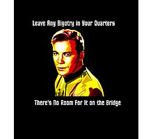 No Room For Bigotry on the Bridge Photographic Print