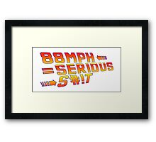 Back To the Future! 88 MPH! Framed Print