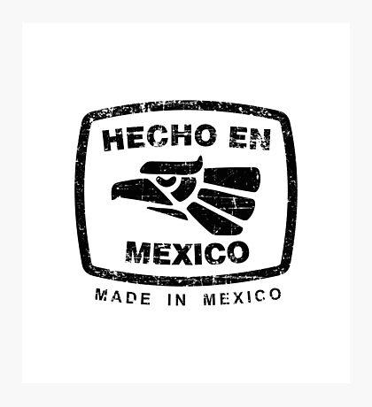 Hecho en Mexico white Photographic Print