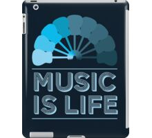 Music Is Life iPad Case/Skin