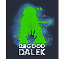 THE GOOD DALEK Photographic Print