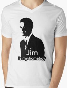 Jim is My Homeboy Mens V-Neck T-Shirt