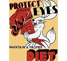 Protect Your Eyes Maintain A Proper Diet -- WPA Photographic Print