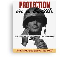 Use Your Insect Repellent As Directed! -- WW2 Canvas Print