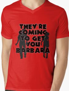 They're Coming to Get You, Barbara Mens V-Neck T-Shirt