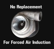 No replacement for forced air induction. by bigredbubbles6