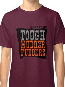 Tough MudderFudders Boot Camp Classic T-Shirt