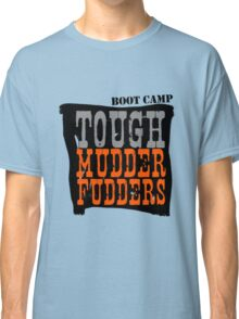 Tough MudderFudders Boot Camp Classic T-Shirt