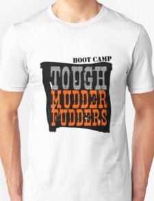 Tough MudderFudders Boot Camp Unisex T-Shirt