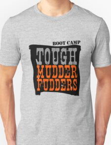 Tough MudderFudders Boot Camp Unisex T-Shirt