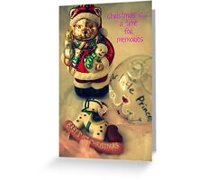 Christmas is......a time for memories Greeting Card