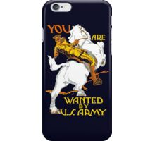 You Are Wanted By Us Army -- WWI iPhone Case/Skin