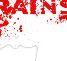 Zombies love Brains Sticker