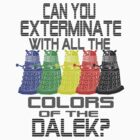 Daleks use all the colors by GatewayLesbian