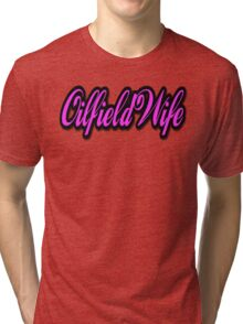 Oilfield Wife Tri-blend T-Shirt