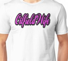 Oilfield Wife Unisex T-Shirt