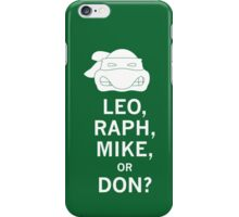 Keep Calm in a Half Shell iPhone Case/Skin